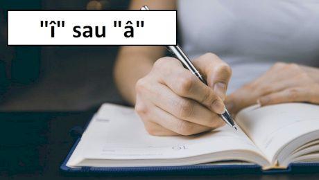 """Când se folosește """"î"""" din """"i"""" și când se folosește """"â"""" din """"a""""? Cum e corect?"""