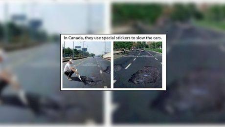 E adevărat că în Canada se pun stickere cu gropi pe șosele?